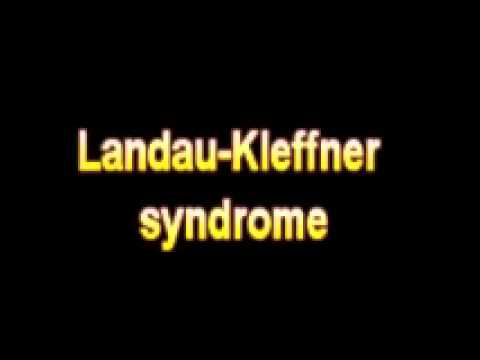 What Is The Definition Of Landau Kleffner syndrome - Medical Dictionary Free Online Terms