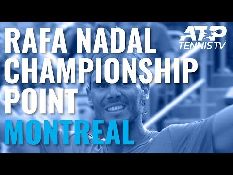 The Moment Rafael Nadal Defeated Daniil Medvedev To Win 2019 Coupe Rogers!