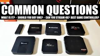 ANDROID TV BOX COMMON QUESTIONS, HINTS & TIPS