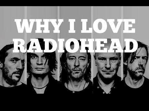 How To Play Radiohead Songs   Why I Love Radiohead