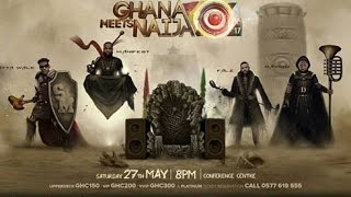 Ghana Meets Naija 2017 launch | Ghana Music.com Video