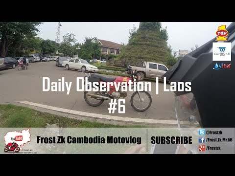 First Ride Around Vientiane, Laos