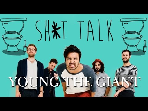 Sh*t Talk - Young the Giant