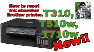 How to reset Ink absorber T310,T510w,T710w brother printer