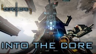 Deadcore - PC/MAC/LINUX - Into the Core (trailer)