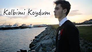 Berk Coşkun - Kalbimi Koydum COVER (Gülben Ergen ft. Bora Duran)