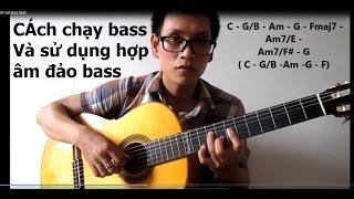 [Học guitar] Bài 11 CHẠY HỢP ÂM ĐẢO BASS