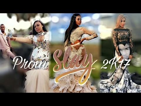2a9580e94ac52 Prom Slay 2017 - YouTube