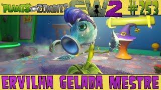 Plants vs. Zombies Garden Warfare 2 #253 - Ervilha Gelada Mestre