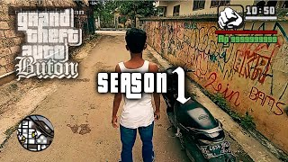 Download GTA San Andreas Realistic - Buton indonesia (season 1)