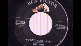 Bob King And His Country Kings -   Defrost Your Heart