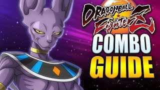 BEERUS Best Combos - Easy to Advanced! - Dragon Ball FighterZ