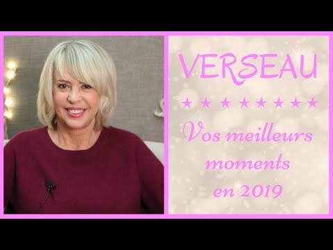 HOROSCOPE VERSEAU 2019,