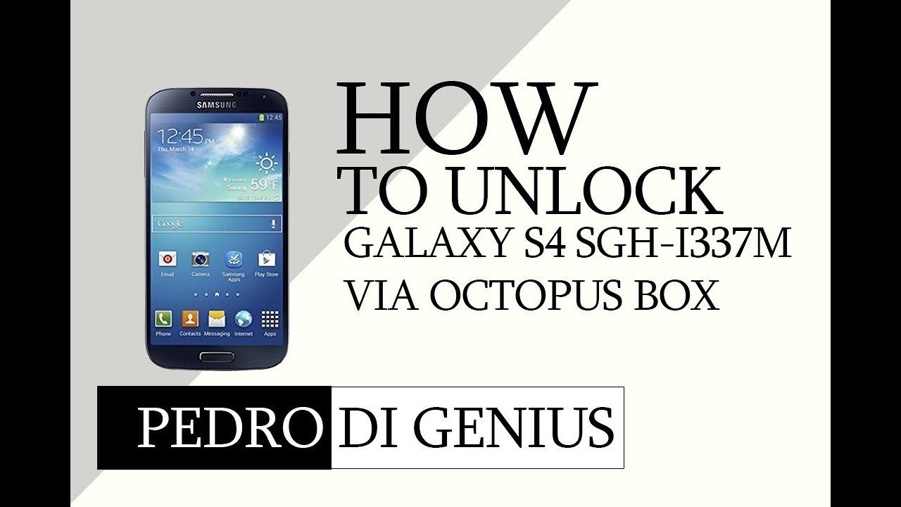 How To Unlock Galaxy S4 Sgh I337m Octopus Box Youtube