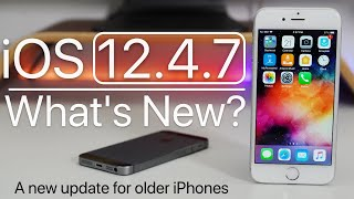 iOS 12.4.7 is Out! - What's New?
