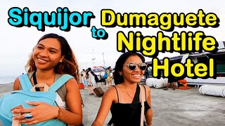 Dumaguete Nightlife | Siquijor to Dumaguete then to Cebu