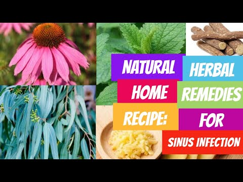 Natural Home Recipe | Herbal Remedies For Sinus Infection.