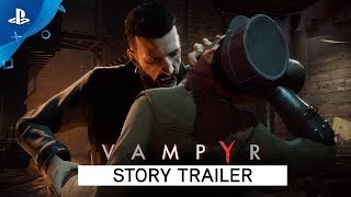 Vampyr - Story Trailer | PS4