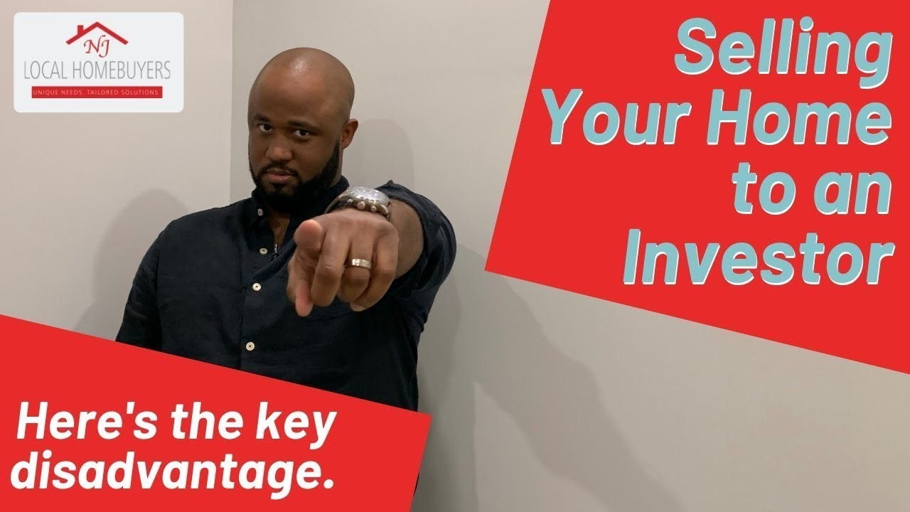 Key Disadvantage of Selling House to Investor in New Jersey