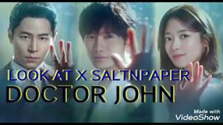 LOOK AT X SALTNPAPER ( OST. Doctor John) Lirik Terjemahan Indonesia (Lagu sedih baper bikin mewek)