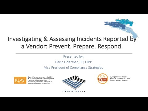 Investigating and Assessing Incidents Reported by a Vendor