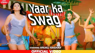 Yaar Ka Swag |  Anjali Raghav | Latest Haryanvi Songs Haryanavi 2020 | Chanda Video