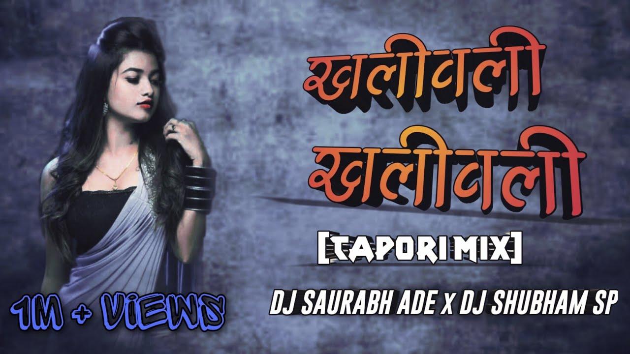 Download Khali Wali Old Song(Tapori mix) Dj Saurabh Ade & DJ Shubham SP