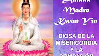 Purificación de los Cuerpos con la Madre Kwan Yin