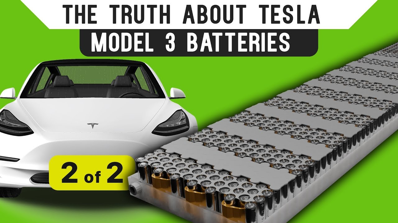 The Truth About Tesla Model 3 Batteries Part 2