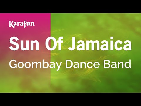 Karaoke Sun Of Jamaica - Goombay Dance Band *
