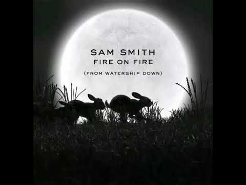 Sam Smith - Fire on fire (from Watership Down) [Official Audio] Mp3