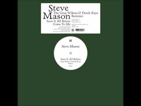 Steve Mason ‎– Seen It All Before (Greg Wilson & Derek Kaye Remix)