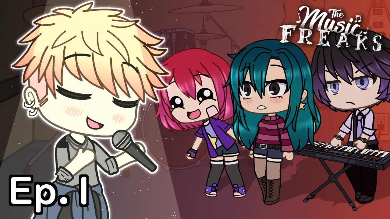 Download The Music Freaks Ep.1   He Can Sing?!   Gacha Life Musical Series