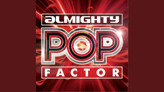 "Almighty Pop Factor - The Climb (Almighty 12"" Essential Mix)"