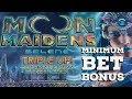 Moon Maidens - SELENE - Slot Bonus