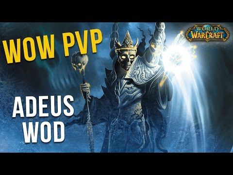 WoW PvP: Adeus WoD Frost Mage - World of Warcraft PT-BR
