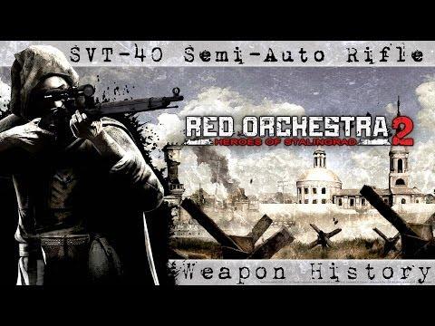 Red Orchestra 2 | Soviet SVT-40 | Gun History!