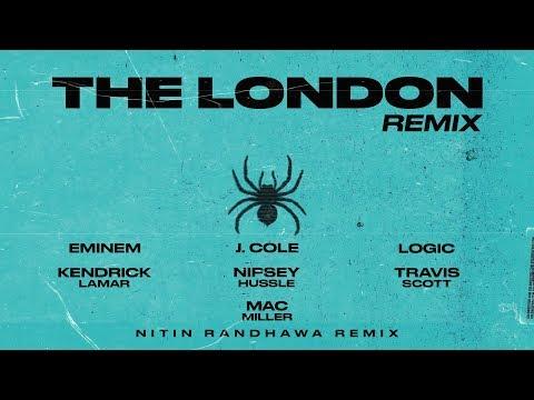 The London Remix Eminem, Kendrick Lamar, Mac Miller, Logic, Nipsey Hussle, J. Cole, Travis Scott