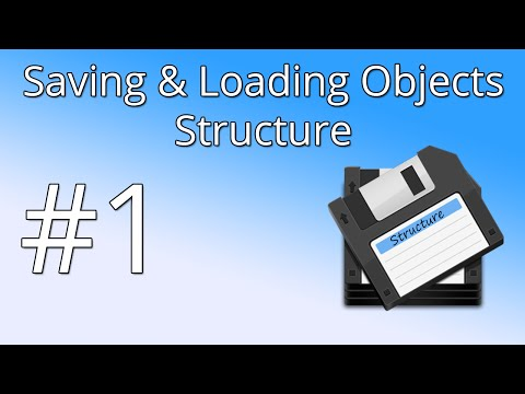 1. Save & Load Objects - Structure