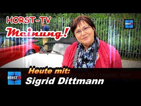 HORST-TV : Sigrid Dittmann sagt ihre Meinung!