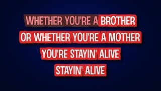 Stayin' Alive - Bee Gees | Karaoke LYRICS