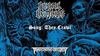 BURIAL REMAINS - THEY CRAWL [SINGLE] (2019) SW EXCLUSIVE