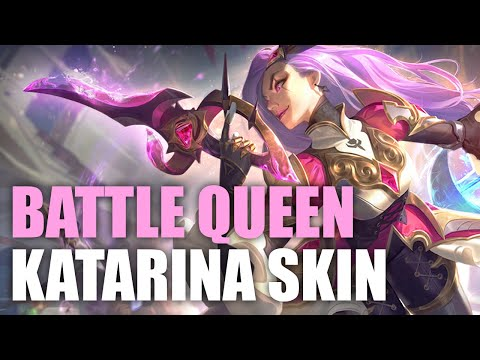 NEW BATTLE QUEEN KATARINA SKIN REVIEW