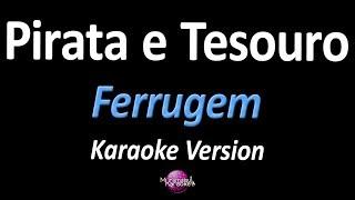 Baixar PIRATA E TESOURO (Karaoke Version) - Ferrugem