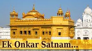 Ek Onkar Satnam  - Golden Temple - Popular Devotional Song