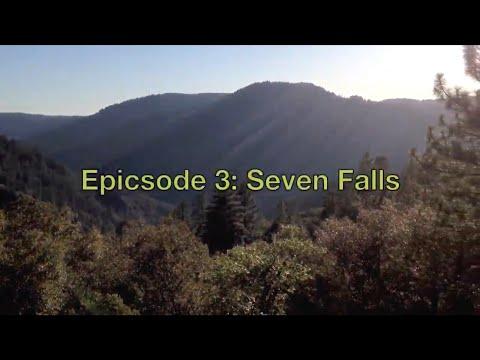 epicsode 3 - seven falls