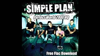 Simple Plan  - Perfect World TRUE HQ + FREE FLAC DOWNLOAD
