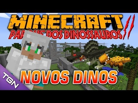 Minecraft Parque dos Dinossauros II - #4 NOVOS DINOS