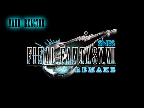 Final Fantasy 7 - Mako Reactor(SNES Remix)