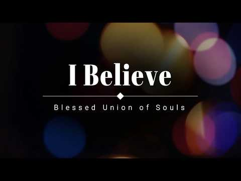 Blessed Union of Souls - I Believe (Acoustic) (Lyric Video) [HD] [HQ]